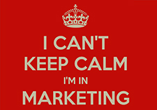 I Can't Keep Calm I'm in Marketing